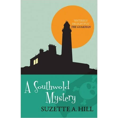 A Southwold Mystery (Rosie Gilchrist #3) by Suzette A. Hill