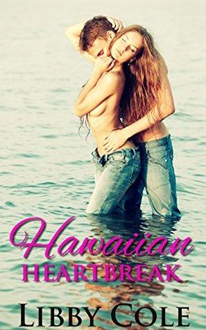 Hawaiian Heartbreak (Hawaiian Heartbreak, #1)