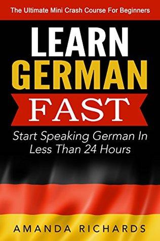 Fast In German >> German Learn German Fast Start Speaking Basic German In