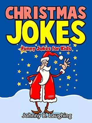 Christmas Puns For Kids.Christmas Joke Book For Children Funny Christmas Jokes For