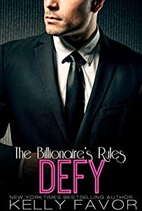 DEFY (The Billionaire's Rules, Book 8)