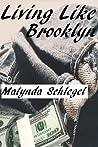 Living Like Brooklyn