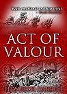 Act of Valour (Knightshill Saga Book 3)