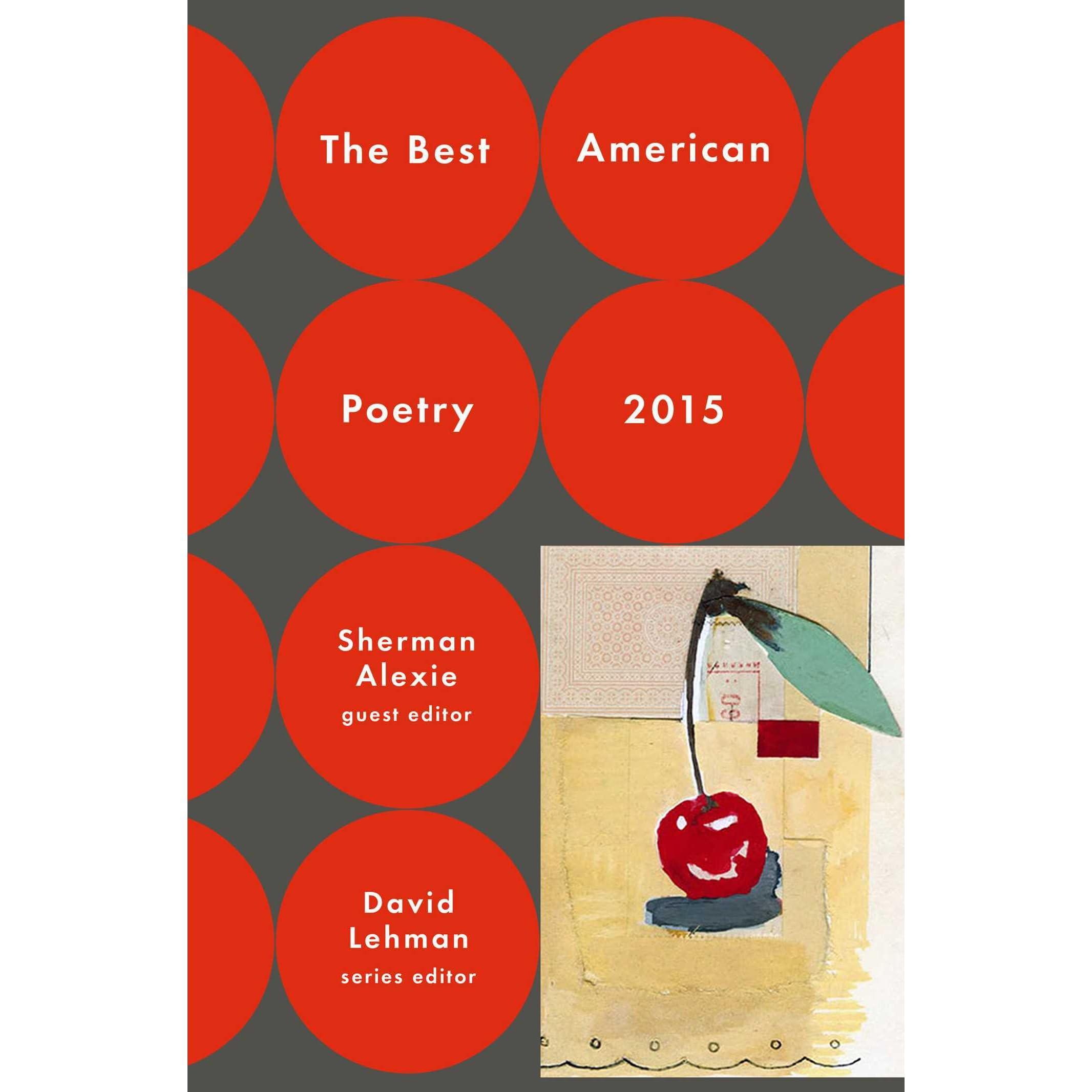 The Best American Poetry 2015 by Sherman Alexie