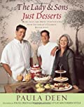 The Lady  Sons Just Desserts: More Than 120 Sweet Temptations from Savannah's Favorite Restaurant