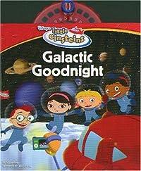 Galactic Goodnight (Disney's Little Einsteins)