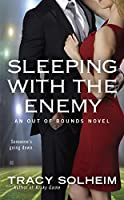 Sleeping With the Enemy (Out of Bounds #4)