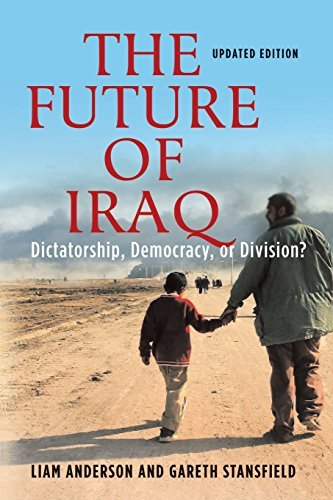 The Future of Iraq Dictatorship, Democracy or Division