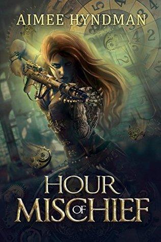 Hour of Mischief (Clockwork God Chronicles Book 1)
