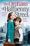The Orphans of Halfpenny Street (Halfpenny Orphans #1)