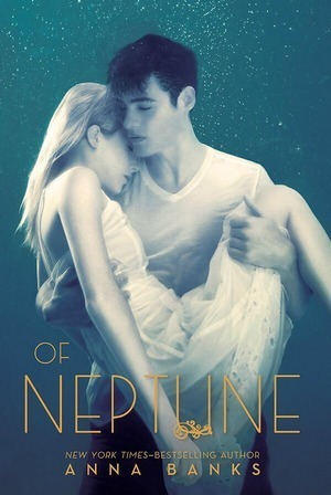 Of Neptune by Anna Banks