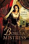 The Borgia Mistress (The Poisoner Mysteries, #3)