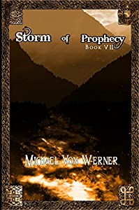 The Living Fire (Storm of Prophecy #7; The Doln Cycle #5)