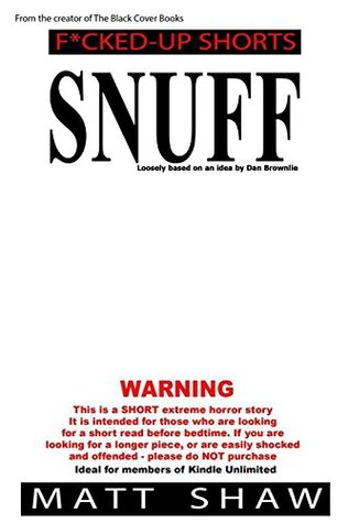 Snuff: An Extreme Horror SHORT STORY