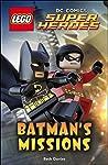 LEGO® DC Comics Super Heroes: Batman's Missions (DK Reads Beginning To Read)