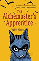 The Alchemaster's Apprentice (Zamonia, #5)