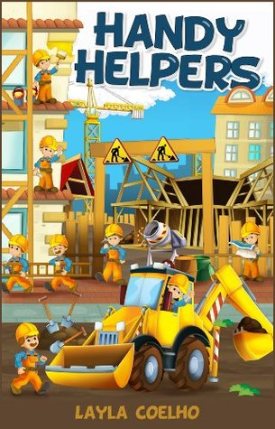 Handy Helpers (Kids Books and Children's Books - Bedtime Stories For Kids - Free Stories)