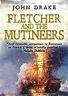 Fletcher and the Mutineers (Fletcher, #3)