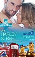200 Harley Street: The Tortured Hero (Mills & Boon Medical) (200 Harley Street, Book 8)