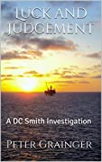 Luck and Judgement  (D.C. Smith #3)