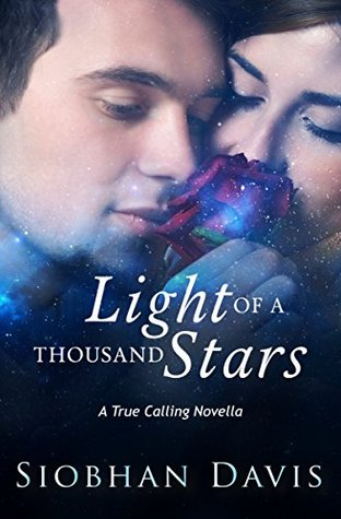 Light Of A Thousand Stars (True Calling #2.5)