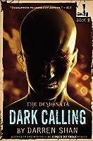 Dark Calling (Demonata, #9)