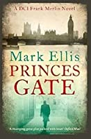 Princes Gate (DCI Frank Merlin, #1)