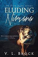 Eluding Nirvana (Dark Evoke, #2)