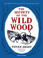 The Secrets of the Wild Wood (Pushkin Children's Collection)