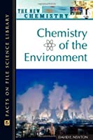 Chemistry of the Environment (Facts on File Science Dictionary)