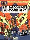 Les Sarcophages du 6e continent - 1 (Blake et Mortimer, #16) audiobook download free