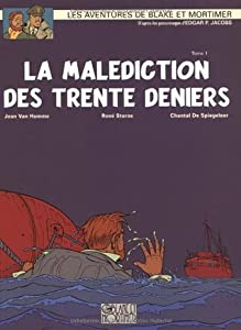 La Malédiction des trente deniers - 1 (Blake et Mortimer, #19)