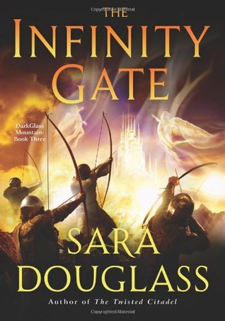 The Infinity Gate by Sara Douglass