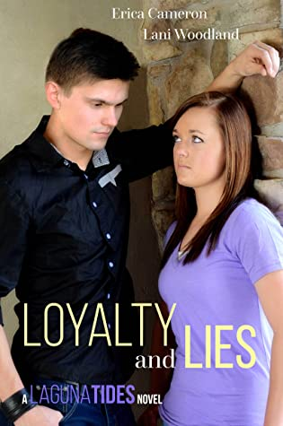 Loyalty and Lies (Laguna Tides, #2)