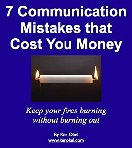 7 Communication Mistakes that Cost You Money