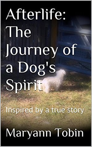Afterlife: The Journey of a Dog's Spirit