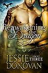 Reawakening the Dragon: Part 3 (Stonefire Dragons, #4 part 3 of 4)