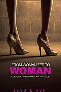 From womanizer to woman: A gender transformation romance.