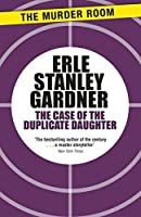 The Case of the Duplicate Daughter (Perry Mason)