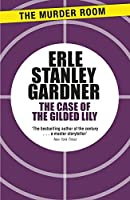 The Case of the Gilded Lily (Perry Mason)