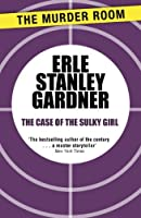The Case of the Sulky Girl (Perry Mason)