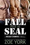 Fall for a SEAL (SEALs Undone #1-3)