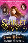 Scarlet and Ivy -...