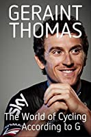 The World of Cycling According to G (Signed edition)