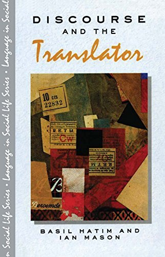 Discourse and the Translator (Language In Social Life) 1st Edition