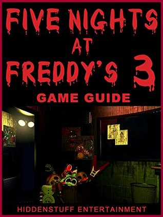 FIVE NIGHTS AT FREDDYS 3 GAME, SONG, APK, FREE, DOWNLOAD, GUIDE + MORE!