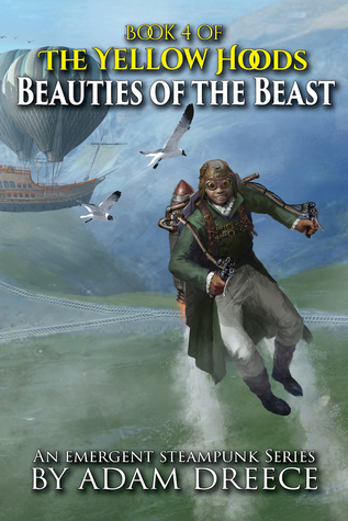 Beauties of the Beast (The Yellow Hoods, #4)