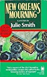 New Orleans Mourning by Julie Smith