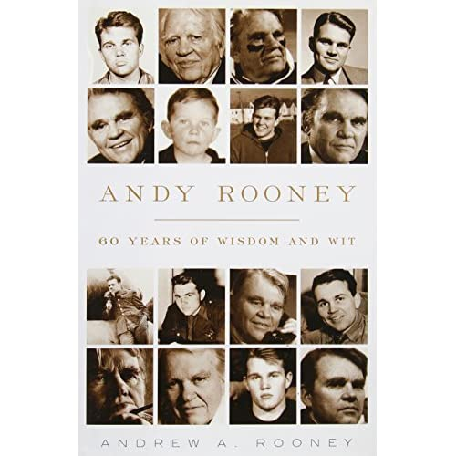 Andy Rooney 60 Years Of Wisdom And Wit By Andy Rooney