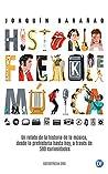 Historia Freak de la Música: Un relato de la Historia de la Música a través de 500 curiosidades